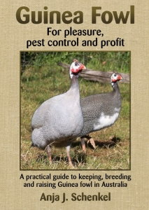 Australia's first book on Guinea fowl Keeping, Etc